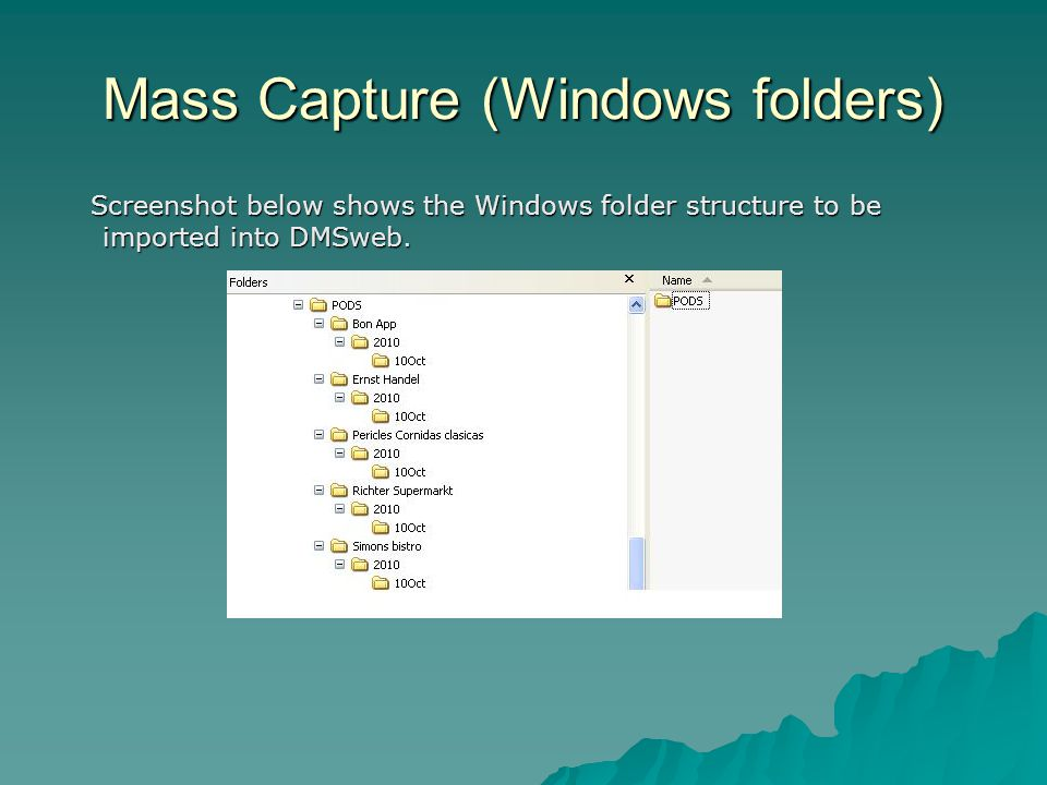 Mass Capture (Windows folders)