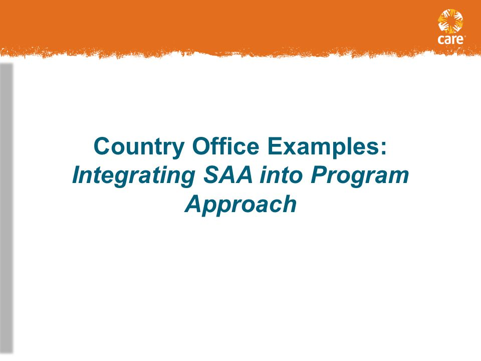 Country Office Examples: Integrating SAA into Program Approach