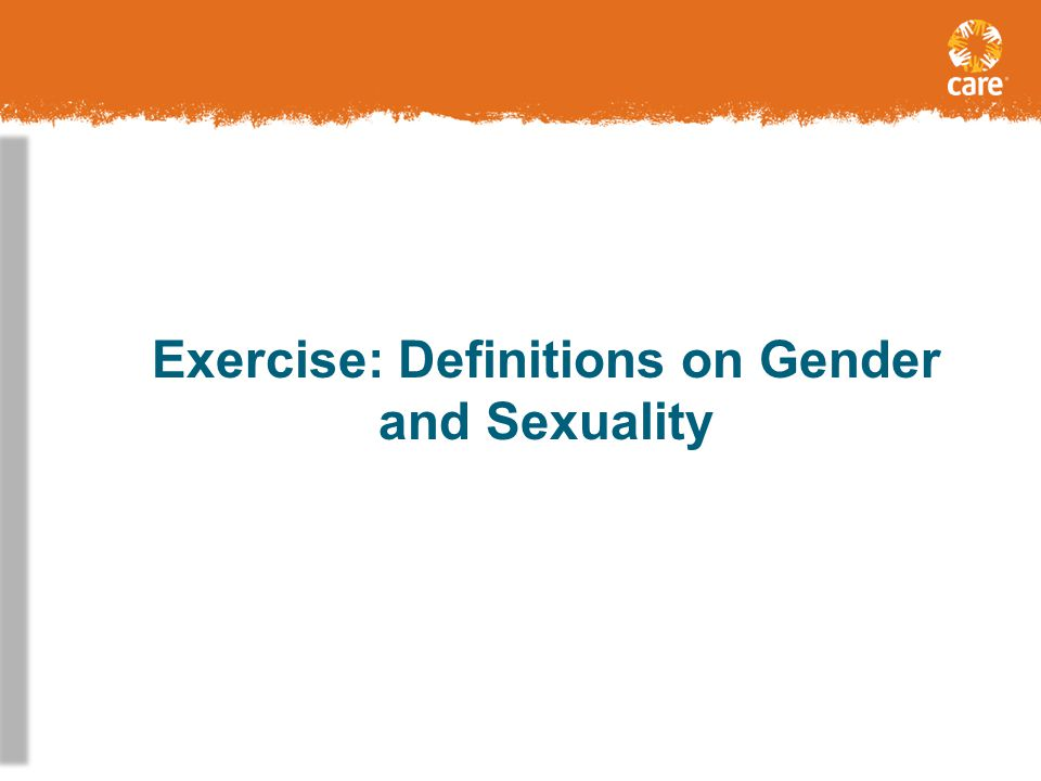 Exercise: Definitions on Gender and Sexuality