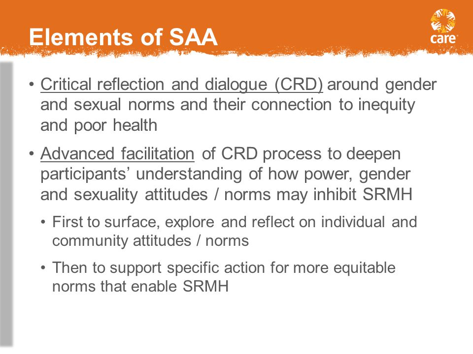 Elements of SAA Critical reflection and dialogue (CRD) around gender and sexual norms and their connection to inequity and poor health.