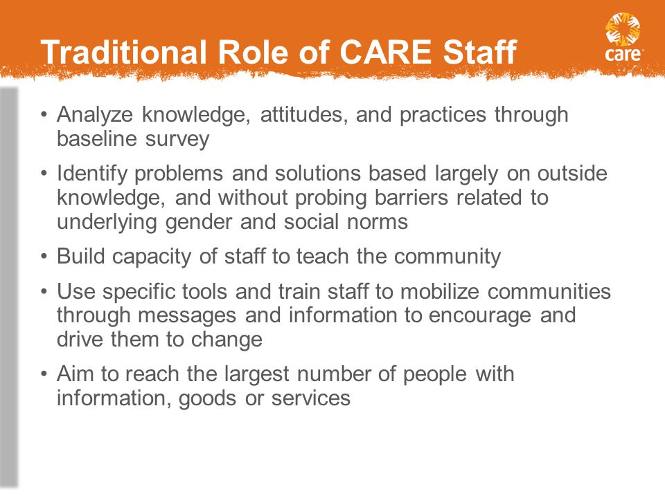 Traditional Role of CARE Staff