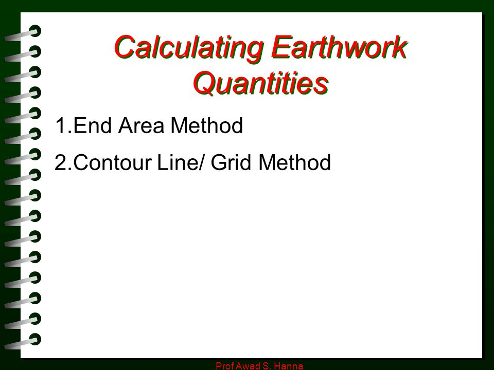 ESTIMATING EARTHWORK Prof Awad S  Hanna  - ppt video online download
