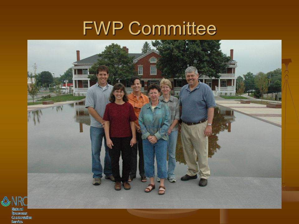 FWP Committee Chair – Dick Tremain, PAS State Office