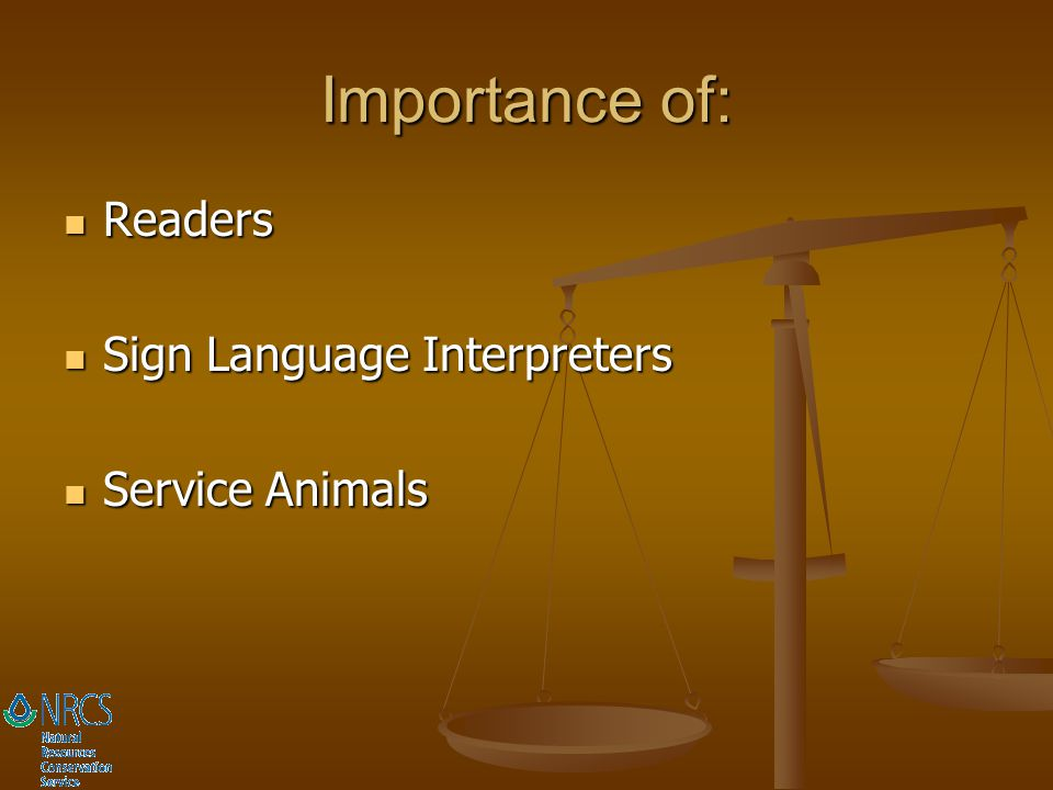 Importance of: Readers Sign Language Interpreters Service Animals
