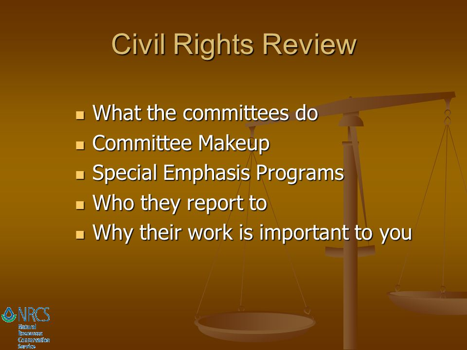 Civil Rights Review What the committees do Committee Makeup