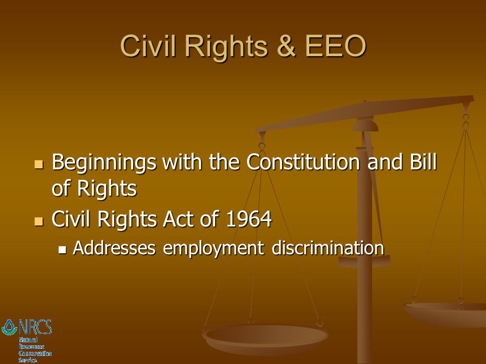 Civil Rights & EEO Beginnings with the Constitution and Bill of Rights
