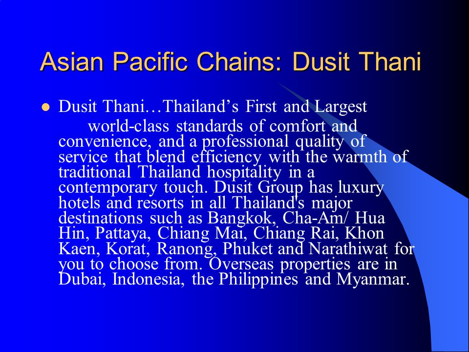 Asian Pacific Chains: Dusit Thani
