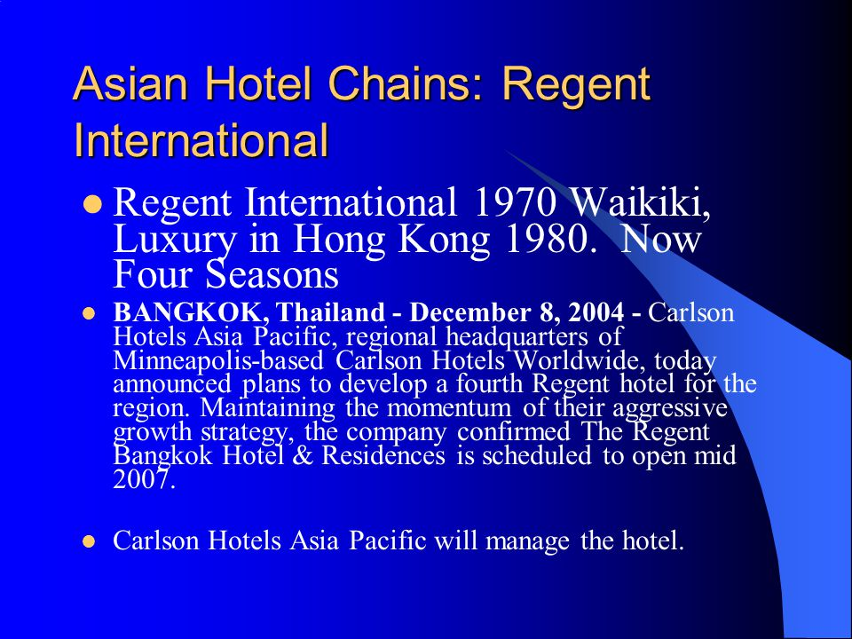 Asian Hotel Chains: Regent International