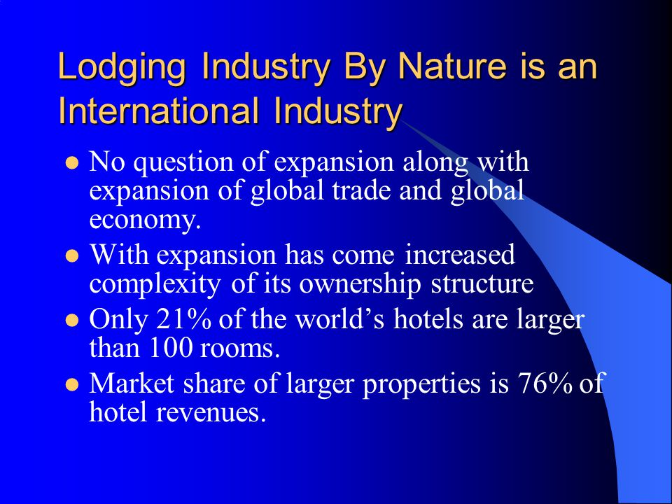 Lodging Industry By Nature is an International Industry