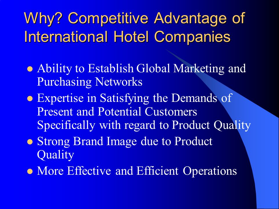 Why Competitive Advantage of International Hotel Companies