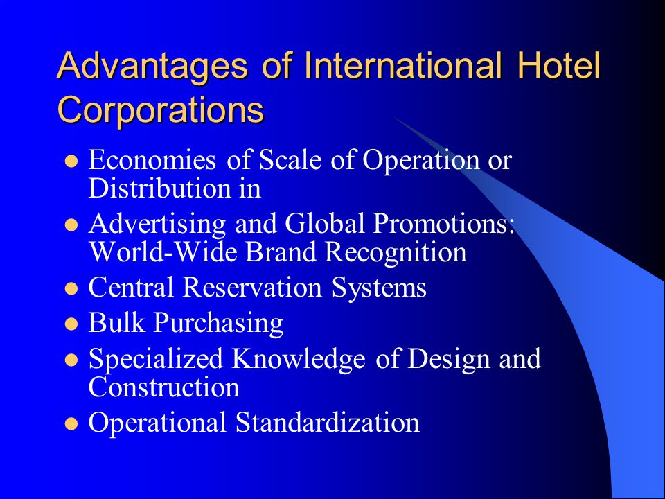 Advantages of International Hotel Corporations