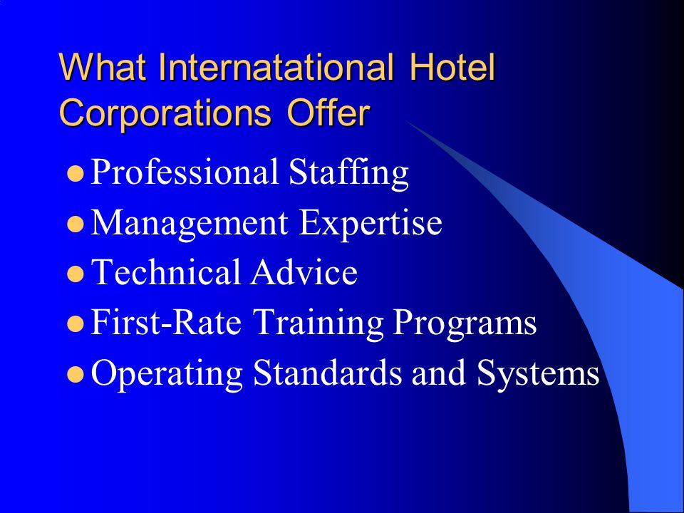 What Internatational Hotel Corporations Offer