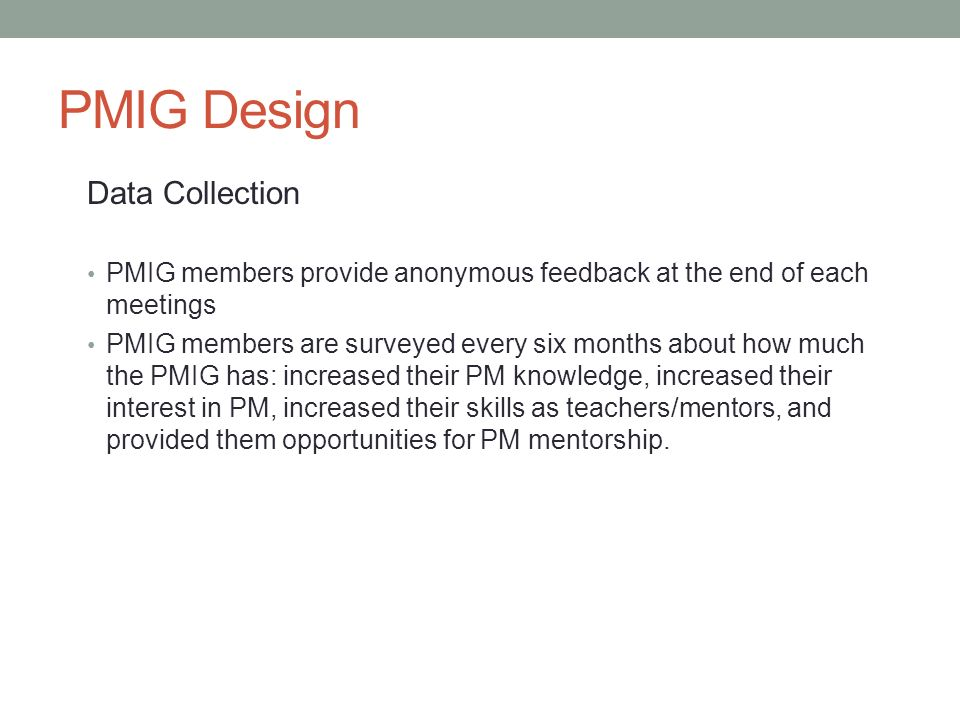PMIG Design Data Collection
