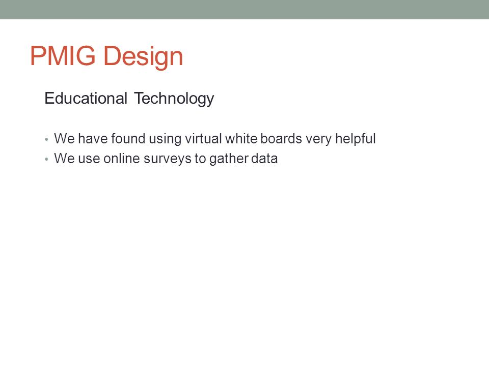 PMIG Design Educational Technology