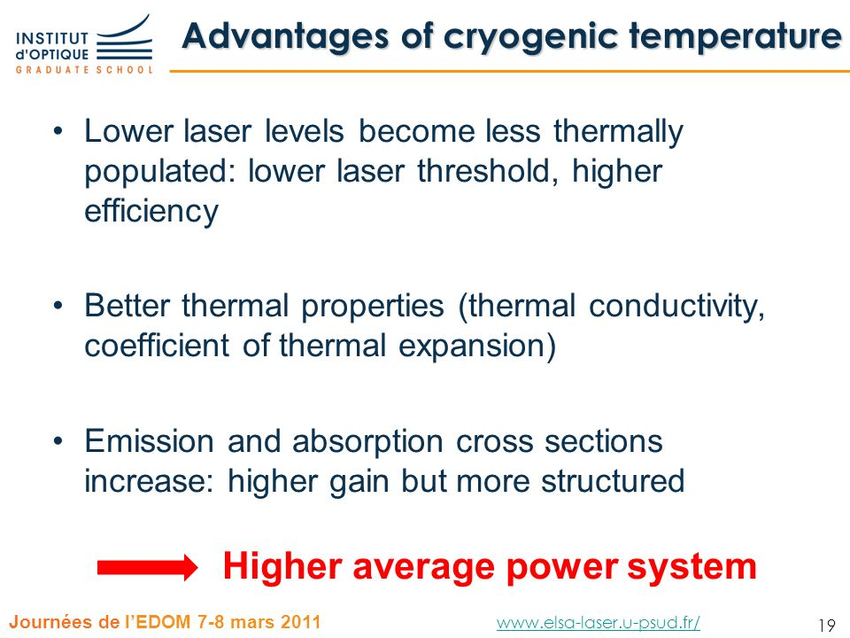 Advantages of cryogenic temperature