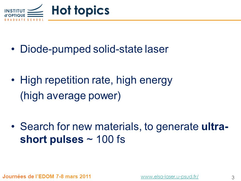 Hot topics Diode-pumped solid-state laser
