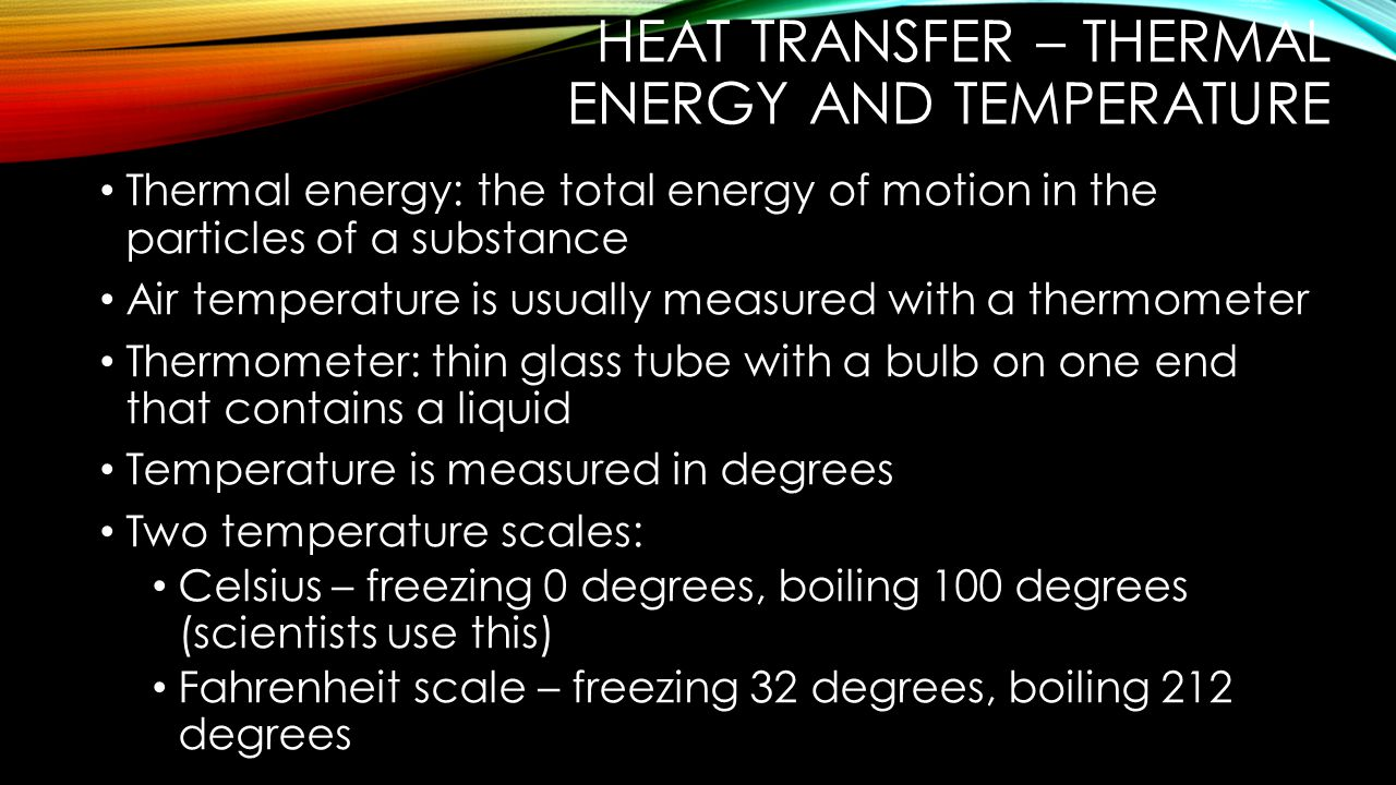 Heat transfer – thermal energy and temperature