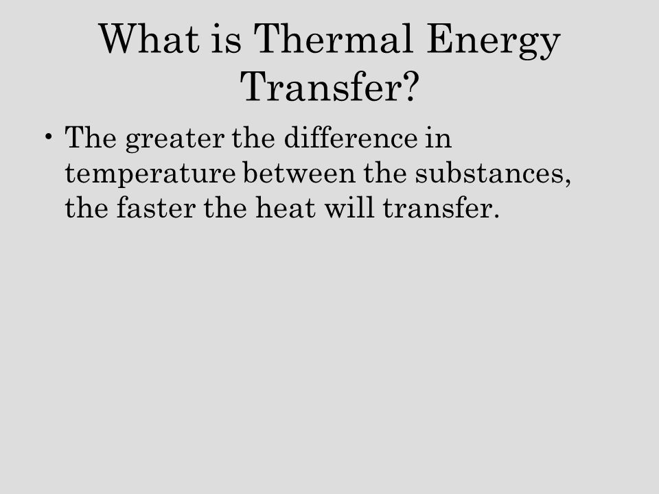 What is Thermal Energy Transfer