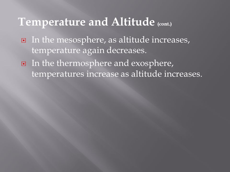 Temperature and Altitude (cont.)