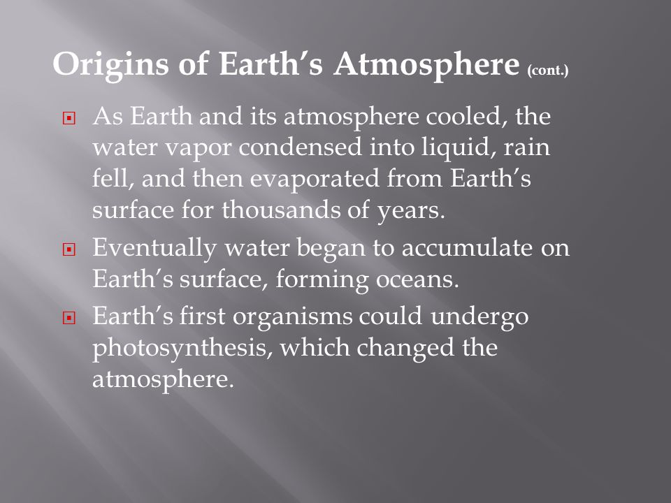 Origins of Earth's Atmosphere (cont.)