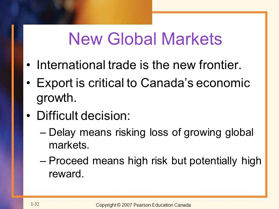 New Global Markets International trade is the new frontier.