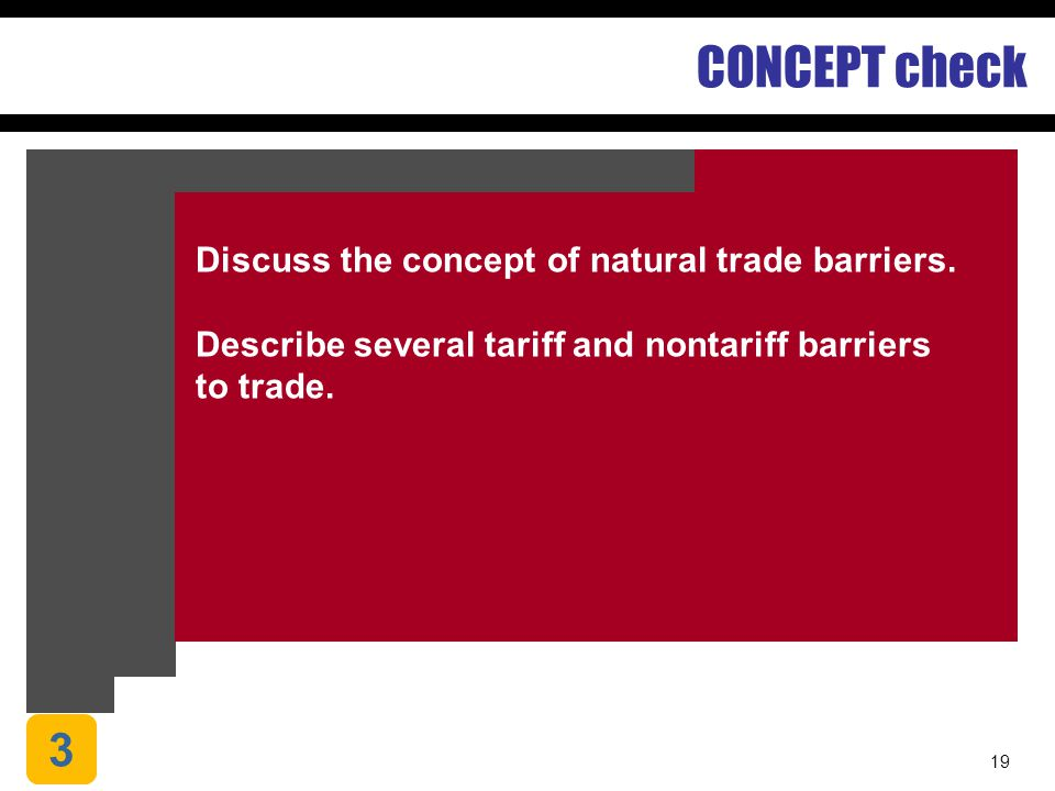 CONCEPT check 3 Discuss the concept of natural trade barriers.