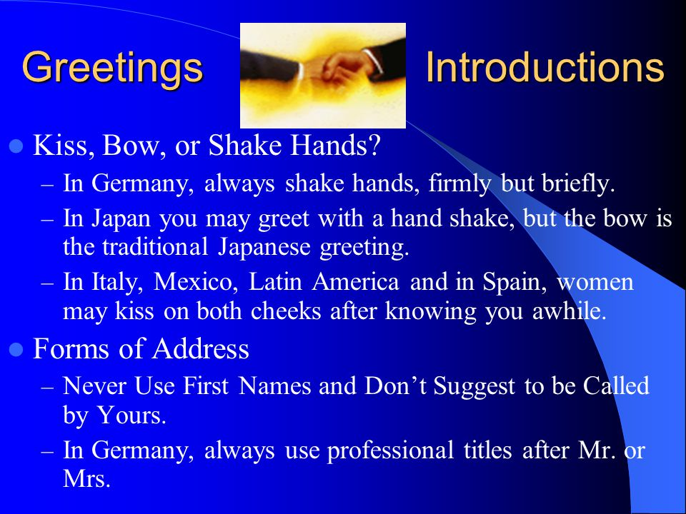 Cultural awareness and business etiquette around the world ppt 4 greetings and introductions m4hsunfo