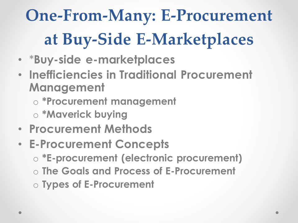 One-From-Many: E-Procurement at Buy-Side E-Marketplaces