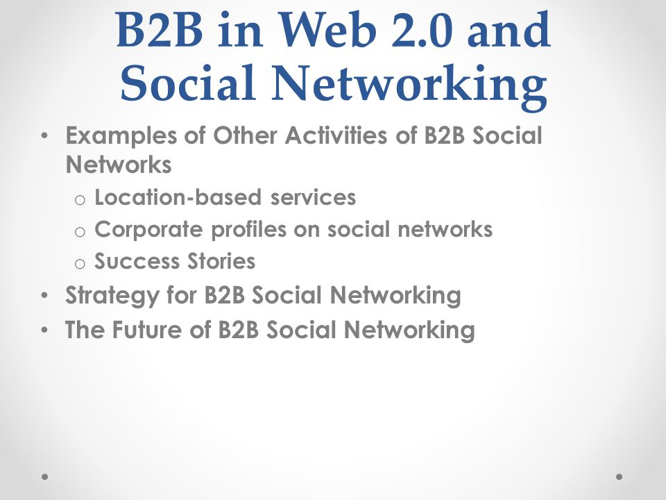 B2B in Web 2.0 and Social Networking