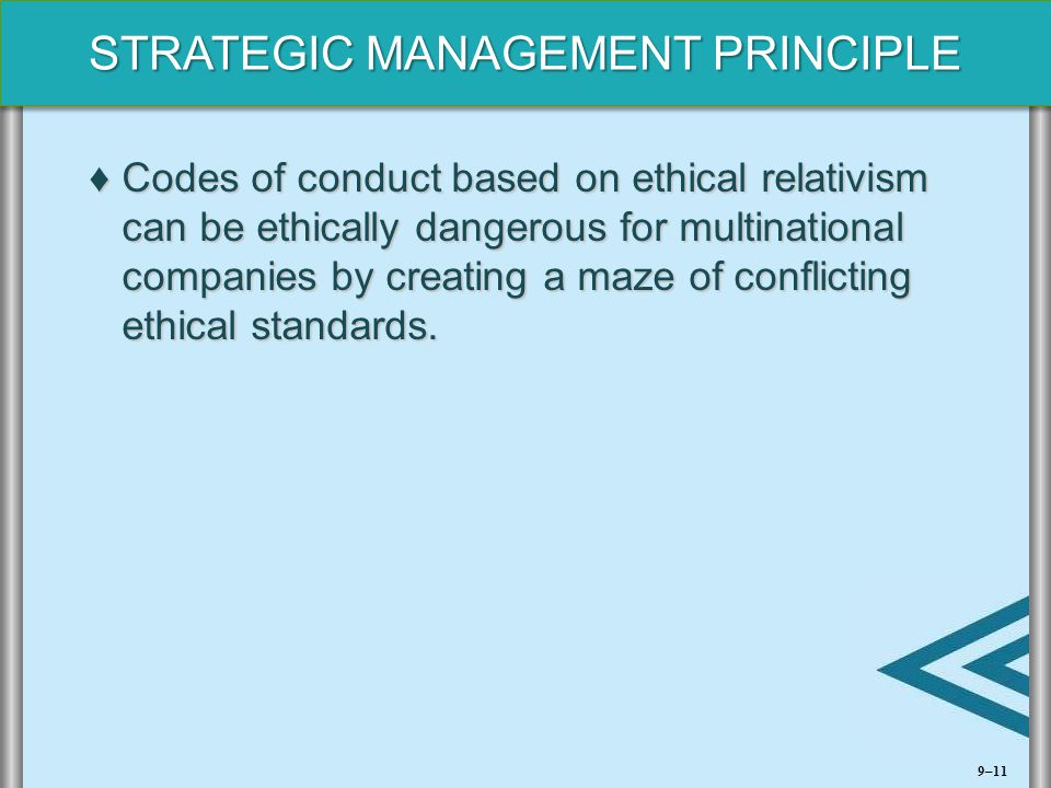 Codes of conduct based on ethical relativism can be ethically dangerous for multinational companies by creating a maze of conflicting ethical standards.