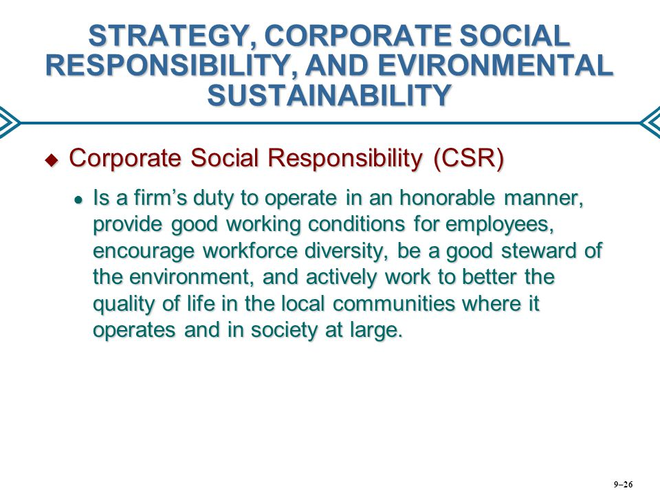 STRATEGY, CORPORATE SOCIAL RESPONSIBILITY, AND EVIRONMENTAL SUSTAINABILITY