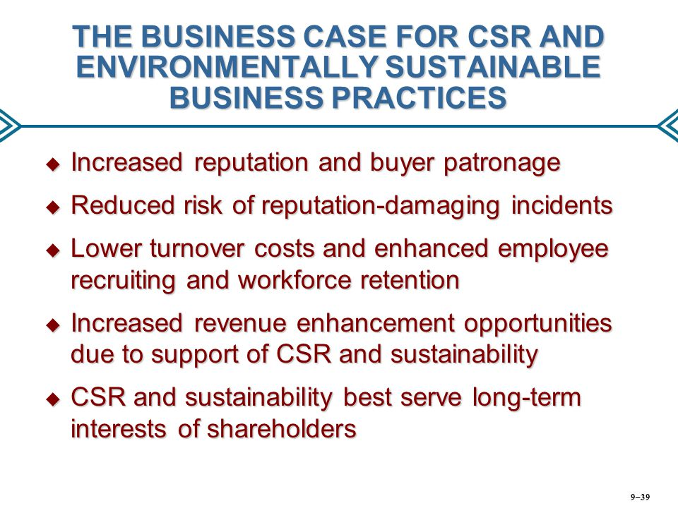 THE BUSINESS CASE FOR CSR AND ENVIRONMENTALLY SUSTAINABLE BUSINESS PRACTICES