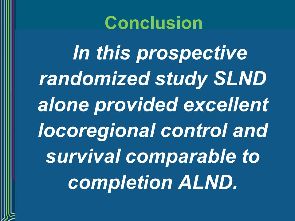 alone provided excellent locoregional control and