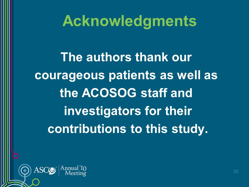Acknowledgments The authors thank our courageous patients as well as