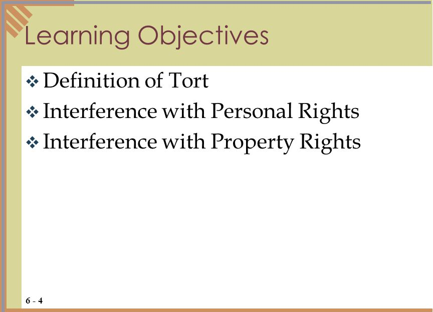 Learning Objectives Definition of Tort