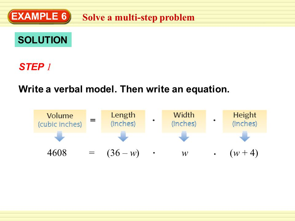 EXAMPLE 6 Solve a multi-step problem. SOLUTION. STEP 1. Write a verbal model. Then write an equation.