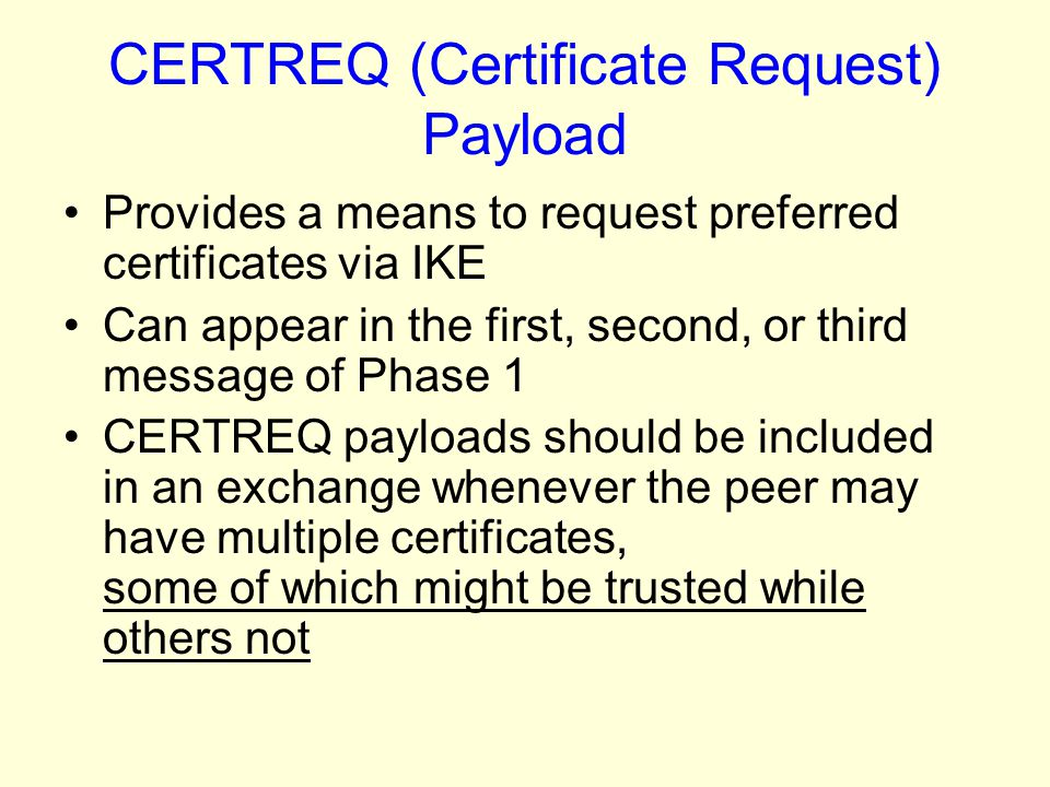 CERTREQ (Certificate Request) Payload