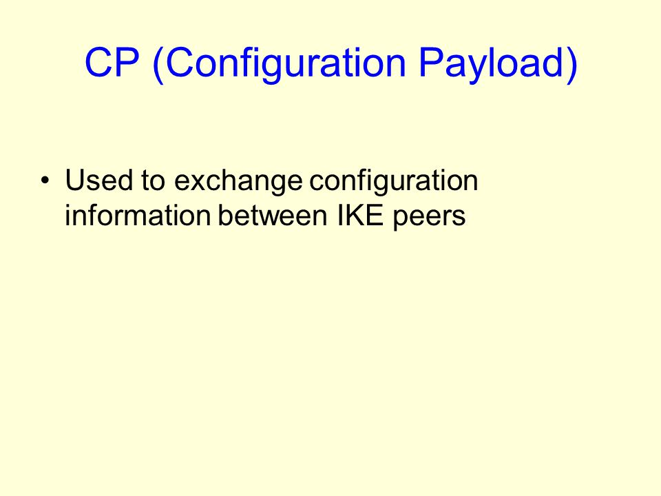 CP (Configuration Payload)