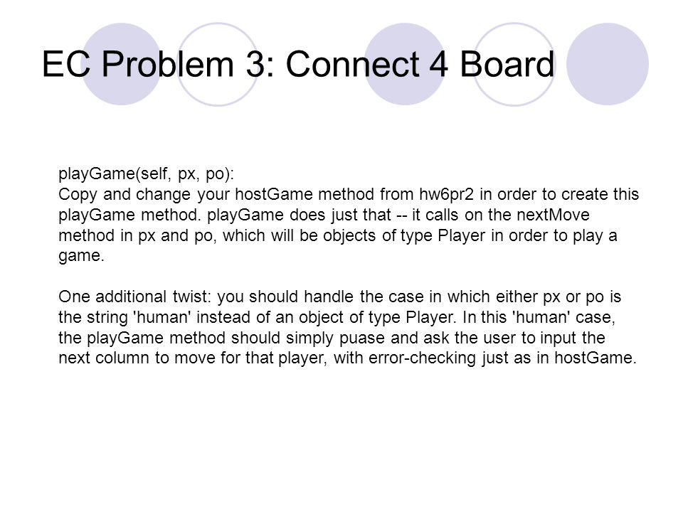 HW 6: Problems 2&3 Simulating Connect ppt video online download