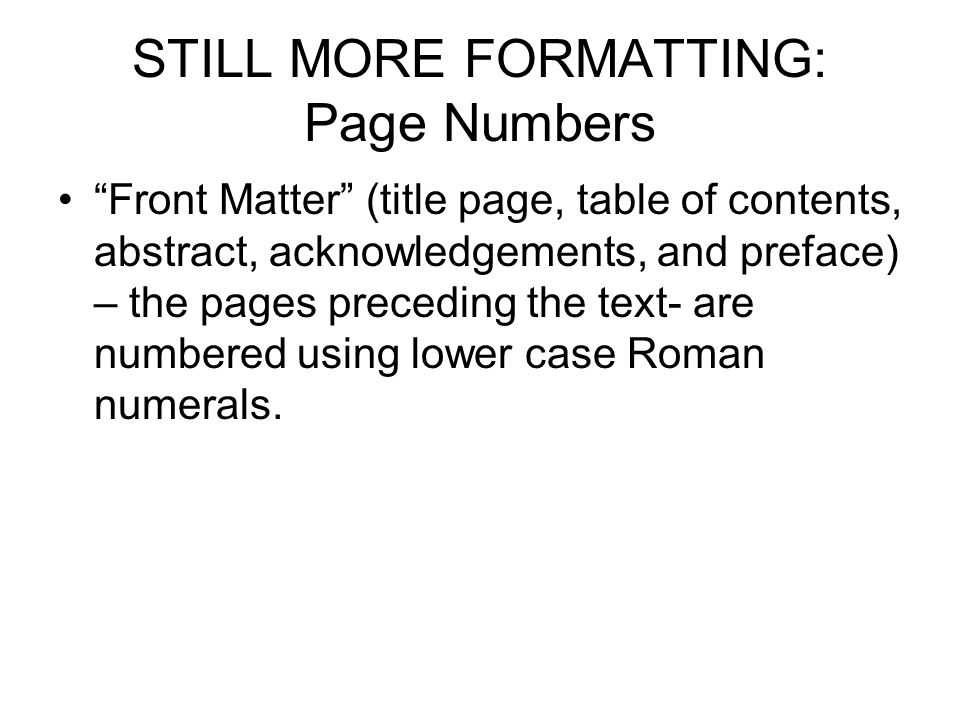 STILL MORE FORMATTING: Page Numbers