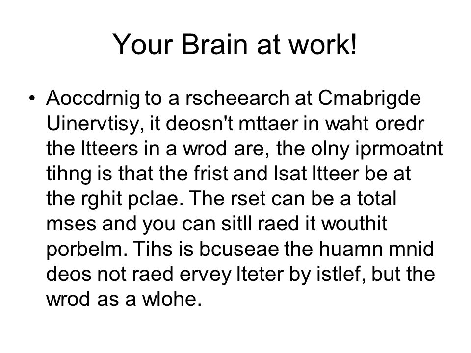 Your Brain at work!