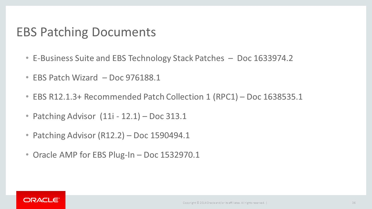 Best Practices For Patching and Maintaining Oracle E