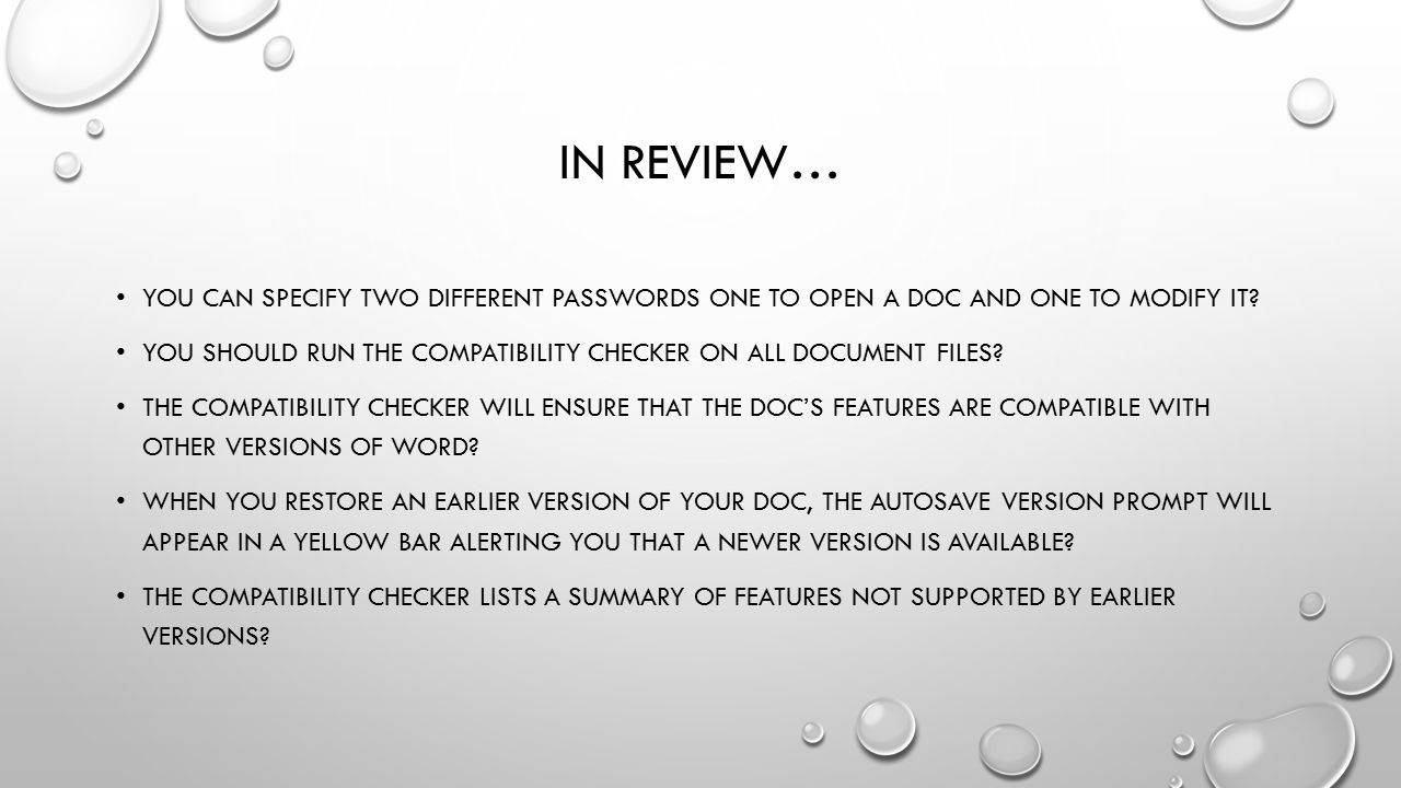 In review… You can specify two different passwords one to open a doc and one to modify it