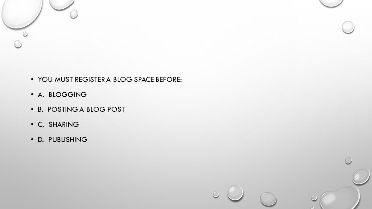 You must register a blog space before: