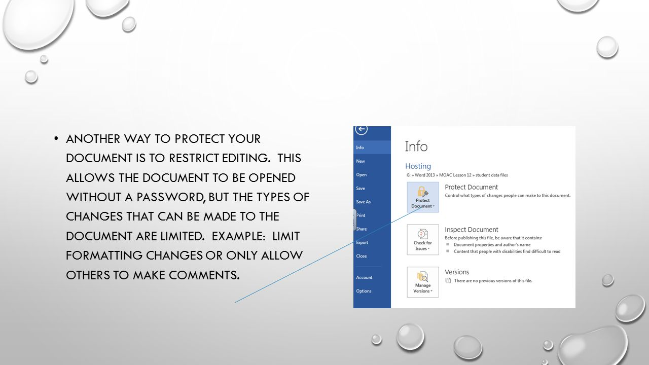 Another way to protect your document is to restrict editing