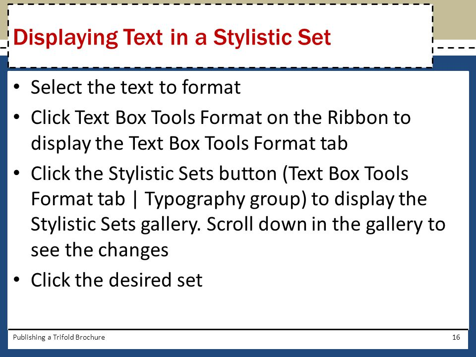 Displaying Text in a Stylistic Set