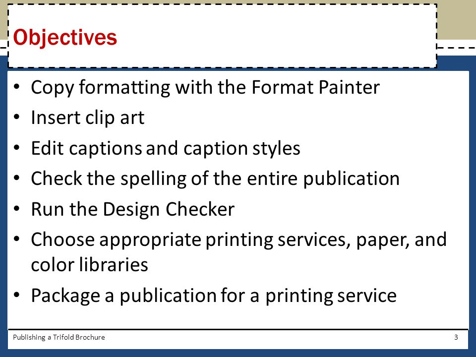 Objectives Copy formatting with the Format Painter Insert clip art