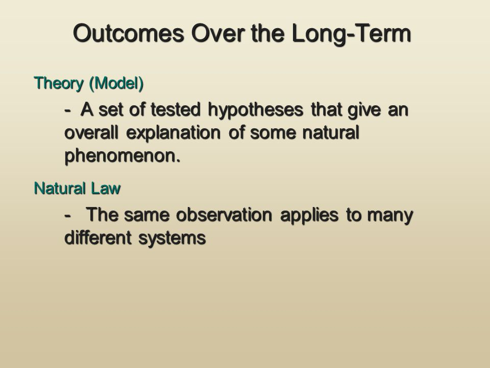 Outcomes Over the Long-Term