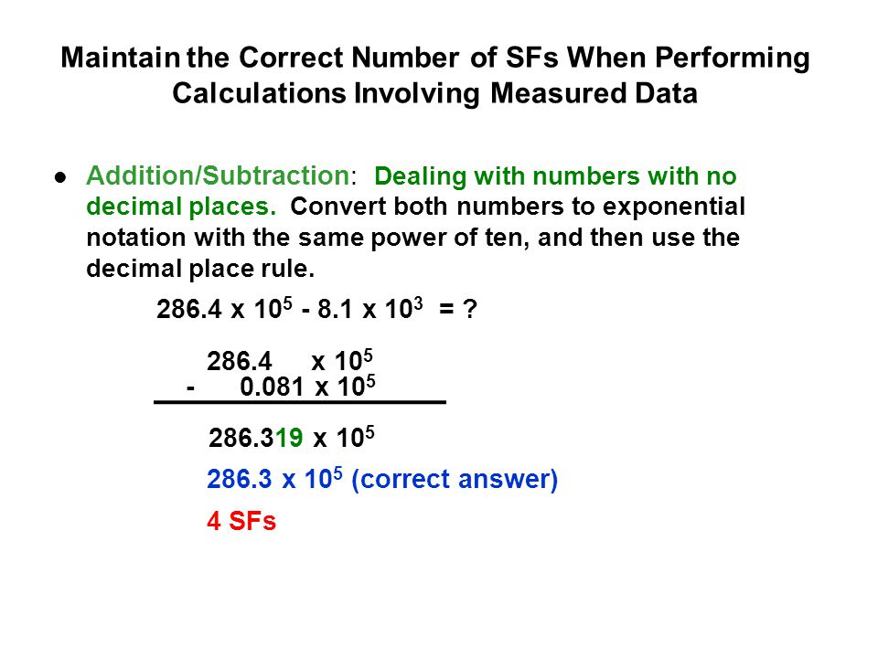 Maintain the Correct Number of SFs When Performing Calculations Involving Measured Data