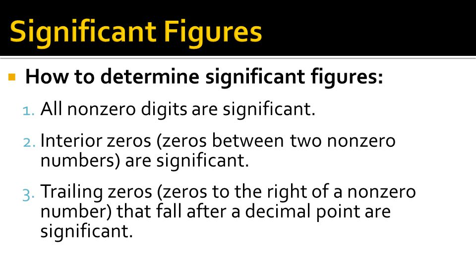 Significant Figures How to determine significant figures: